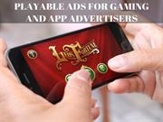 Playable Ads For Gaming And App Advertisers