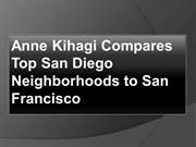 Anne Kihagi Compares Top San Diego Neighborhoods to San Francisco