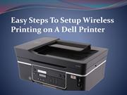 Easy Steps To Setup Wireless Printing on A Dell Printer