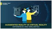 AUGMENTED  REALITY VS. VIRTUAL REALITY DIFFERENCES AND SIMILARITIES