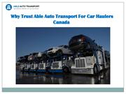 Why Trust Able Auto Transport For Car Haulers Canada