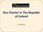 Bus Charter in The Republic of Ireland