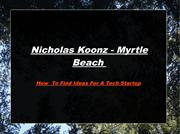 Nicholas Koonz Myrtle Beach - How to  find ideas for a tech startup