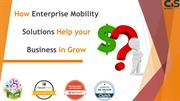 How Enterprise Mobility Solutions Help your business in Grow