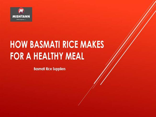 How Basmati Rice Makes for a Healthy Meal |authorSTREAM