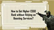 How to improve your CSGO rank without boosting services?