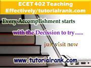 ECET 402 Teaching Effectively--tutorialrank