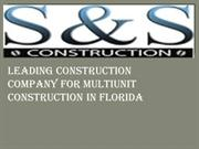 LEADING CONSTRUCTION COMPANY FOR MULTIUNIT CONSTRUCTION IN FLORIDA