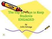 The Top 10 Ways to Keep Students Engage