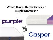 Which One is Better Caper or Purple Mattress