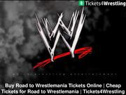 Discount Road to Wrestlemania Tickets
