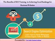 The Benefits of SEO Training  in Achieving Good Rankings for Websites