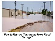 How to Restore Your Home From Flood Damage?