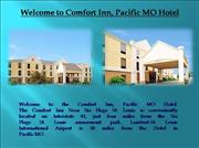 Comfort Inn Hotel in Pacific MO