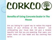 Benefits of Using Concrete Sealer