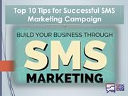 Top 10 Tips for Successful SMS Marketing Campaign