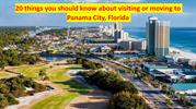 20 things you should know about visiting or moving to Panama City, Flo