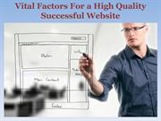 Vital Factors For a High Quality Successful Website