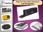 Prep For Your Next Adventure with RVupgrades