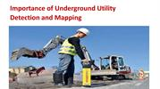 Importance of Underground Utility Detection and Mapping