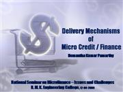 Delivery Mechanisms of Micro Credit