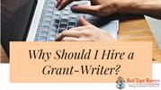 Why Should I Hire a Grant Writer?
