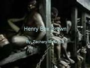 Henry Box Brown by Zach M