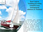 Boat Lagoon Yachting providing complete boat management solutions in T