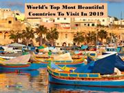 World's Top Most Beautiful Countries To Visit In 2019