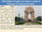 Why Golden Triangle Tour India is a point of Attraction for Inbound Tr