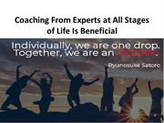 Coaching From Experts at All Stages of Life Is Beneficial
