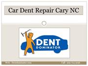 Leading Car Dent Repair Service in Cary North