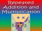 Repeated Addition and Multiplication