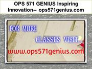 OPS 571 GENIUS Inspiring Innovation-- ops571genius.com