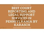 Best Court Reporting and Legal Support Services in Pennsylvania by Kar