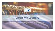 Clean My Laundry|Best Laundry Service Provider in Dwarka.