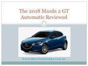 The 2018 Mazda 2 GT Automatic Reviewed