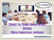 Things to think about before buying Video Conference Software