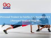 Personal Trainer in Fairfax VA, Northern VA