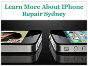 Learn More About IPhone Repair Sydney