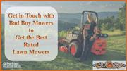 Get in Touch with Bad Boy Mowers to Get the Best Rated Lawn Mowers
