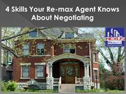 4 Skills Your Re-max Agent Knows About Negotiating