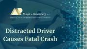 Distracted Driver Causes Fatal Crash