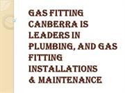 Best Gas Fitting Canberra Services For the Canberra Area