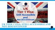 UK Tier 1 Visa: Still Accessible and Not Discontinued - Morevisas