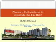 Planning to Shift Apartments in Vijayawada Then Find?