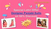 Special Lohri Offer Designer Punjabi Suits on 60% Discount