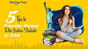 5 Tips To Transfer Money To the Indian Students In USA