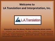 Interpreter over the phone, Medical interpreter phone service