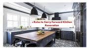 4 Rules to Carry Forward Kitchen Renovation
